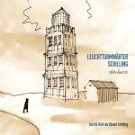 Leuchtturmwärter Schilling / Hörbuch