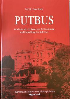 Putbus Geschichte des Schlosses und der Entstehung und Entwicklung des Badeortes